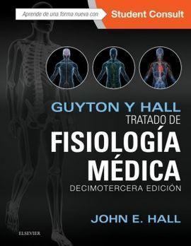 DESCARGAR GUYTON Y HALL. TRATADO DE FISIOLOGÍA MÉDICA + STUDENTCONSULT (13ª ED.)