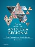 BROWN. ATLAS DE ANESTESIA REGIONAL (5ª ED.2017)