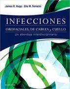 DESCARGAR INFECCIONES OROFACIALES DE CABEZA Y CUELLO