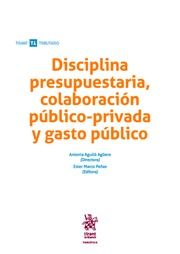 DESCARGAR DISCIPLINA PRESUPUESTARIA, COLABORACIÓN PÚBLICO-PRIVADA Y GASTO PÚBLICO
