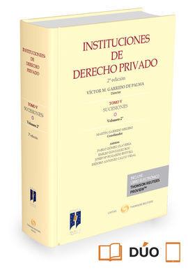 DESCARGAR INSTITUCIONES DE DERECHO PRIVADO. TOMO V SUCESIONES. VOLUMEN 2º ( PAPEL + E-BOOK