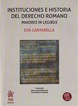 DESCARGAR INSTITUCIONES E HISTORIA DEL DERECHO ROMANO MAIORES IN LEGIBUS