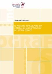 DESCARGAR EL PRINCIPIO DE TRANSPARENCIA INTEGRAL EN LA CONTRATACION DEL SECTOR PUBLICO