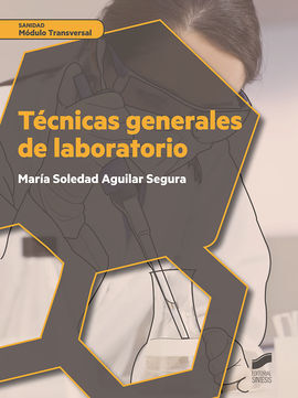 DESCARGAR TECNICAS GENERALES DE LABORATORIO MODULO TRANSVERS