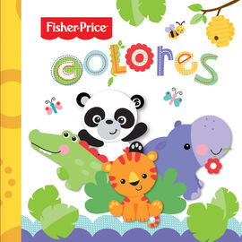COLORES. TEXTURITAS. FISHER PRICE
