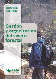 Gestion y organizacin del vivero forestal librera online for Organizacion de viveros