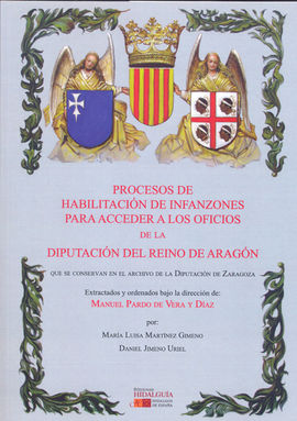 DESCARGAR PROCESOS DE HABILITACIÓN DE INFANZONES PARA ACCEDER A LOS OFICIOS DE LA DIPUTACION
