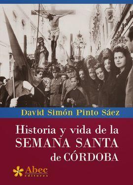 DESCARGAR HISTORIA Y VIDA DE LA SEMANA SANTA DE CÓRDOBA