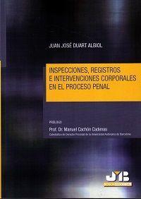 DESCARGAR INSPECCIONES, REGISTROS E INTERVENCIONES CORPORALES EN EL PROCESO PENAL