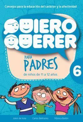 DESCARGAR QUIERO QUERER 6 PARA PADRES