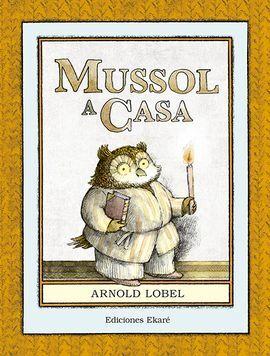 Resultado de imagen de Mussol a casa