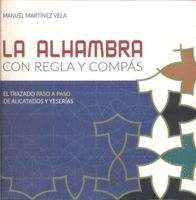 THE ALHAMBRA WITH A RULER AND COMPASS