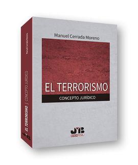DESCARGAR EL TERRORISMO. CONCEPTO JURÍDICO