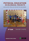 PHYSICAL EDUCATION IN BILINGUAL PROJECTS. 2ND CYCLE/EDUCACIÓN FÍSICA EN PROYECTO