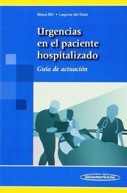 DESCARGAR URGENCIAS EN EL PACIENTE HOSPITALIZADO. GUIA ACTUACION