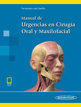 DESCARGAR MANUAL DE URGENCIAS EN CIRUGÍA ORAL Y MAXILOFACIAL (INCLUYE EBOOK)