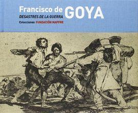 DESCARGAR FRANCISCO DE GOYA. DESASTRES DE LA GUERRA