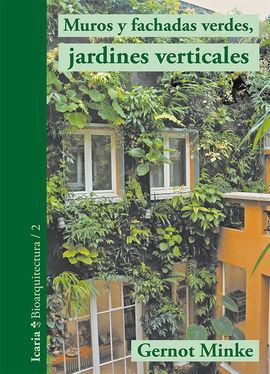 Muros y fachadas verdes jardines verticales librera for Jardines verticales valencia