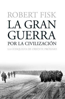 DESCARGAR LA GRAN GUERRA POR LA CIVILIZACION