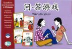 WEN-DA YOUXI. QUESTIONS AND ANSWERS IN CHINESE A2-B1