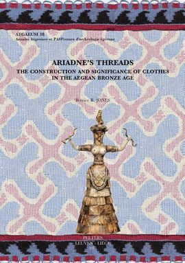 DESCARGAR ARIADNE'S THREADS: THE CONSTRUCTION AND SIGNIFICANCE OF CLOTHES IN THE AEGEAN BR