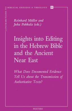 DESCARGAR INSIGHTS INTO EDITING IN THE HEBREW BIBLE AND THE ANCIENT NEAR EAST