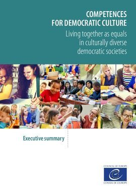 COMPETENCIES FOR DEMOCRATIC CULTURE: LIVING TOGETHER AS EQUALS IN CULTURALLY DIV