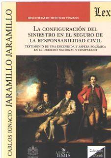 DESCARGAR CONFIGURACION DEL SINIESTRO EN EL SEGURO DE LA RESPONSABILIDAD CIVIL, LA
