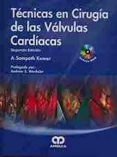 DESCARGAR TECNICAS EN CIRUGIA DE LAS VALVULAS CARDIACAS +DVD