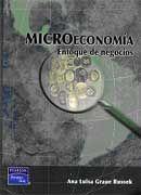 DESCARGAR MICROECONOMÍA. ENFOQUE DE NEGOCIOS