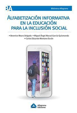 DESCARGAR ALFABETIZACIÓN INFORMATIVA EN LA EDUCACIÓN PARA LA INCLUSIÓN SOCIAL