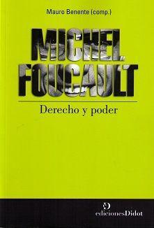 DESCARGAR MICHEL FOUCAULT. DERECHO Y PODER