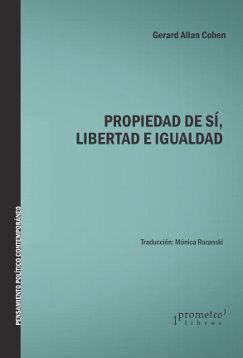 DESCARGAR PROPIEDAD DE SI, LIBERTAD E IGUALDAD