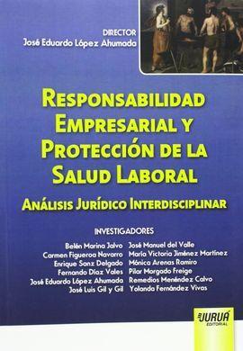 DESCARGAR RESPONSABILIDAD EMPRESARIAL Y PROTECCIÓN DE LA SALUD LABORAL