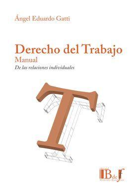 DESCARGAR DERECHO DEL TRABAJO MANUAL. DE LAS RELACIONES INDIVIDUALES