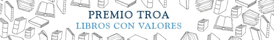 Premio Libros con Valores de la Fundación TROA